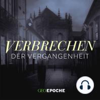 Frevel an der Jenseitswelt: Vom Ende eines Grabräubers: Folge 8 des True-Crime-Podcasts von GEO EPOCHE