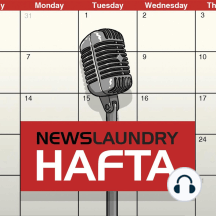 Hafta 269: India's lockdown, the role of journalists during a crisis, police brutality, and more: In this episode of NL Hafta, Newslaundry's Abhina…