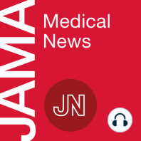 May 2020 Medical News Summary: Convalescent Plasma for COVID-19; Prioritizing Physician Mental Health as COVID-19 Marches On; Global Effort to Collect Data on Ventilated Patients With COVID-19