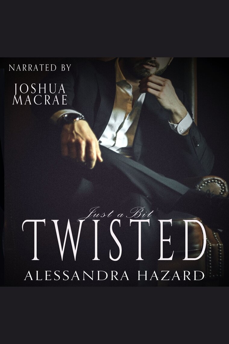 Just a Bit Twisted (Straight Guys, #1) by Alessandra