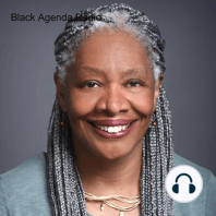 Black Agenda Radio 09.28.20:  Welcome to the radio magazine that brings you news, commentary and analysis from a Black Left perspective. I'm Margaret Kimberley, along with my co-host Glen Ford. Coming up: An African political scientist assesses the damage inflicted by the United Sta...