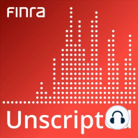 Excessive Trading: When A Lot Becomes Too Much: For some investors a high-volume trading strategy could be something that they seek. For others it might be a sign of excessive trading. But when does a lot become too much? What does a firm's responsibility when it comes to supervising for this behavior? On this episode, FINRA Enforcement's Chris Kelly joins us to tell us more.