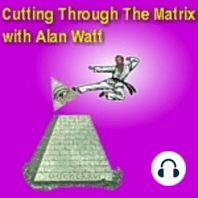 """Oct. 25, 2020 """"Cutting Through the Matrix"""" with Alan Watt (Blurb, i.e. Educational Talk): """"Elite's Banner Unfurled, War On The World"""" *Title and Dialogue Copyrighted Alan Watt - Oct. 25, 2020 (Exempting Music and Literary Quotes)"""