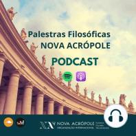 #277 - Filosofia para tempos difíceis - Prof Ana Cristina Machado de Nova Acrópole