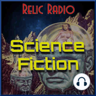 The Sighting by CBS Radio Mystery Theater: https://www.podtrac.com/pts/redirect.mp3/archive.org/download/rr32020/SciFi645.mp3 This time on Relic Radio Science Fiction, the CBS Radio Mystery Theater shares its story from November 25, 1974, titled, The Sighting. Download SciFi645