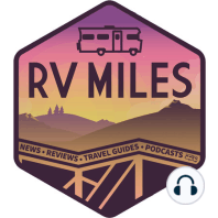 Our Favorite 2020 RV Destinations: This week on the podcast, we're recapping our favorite destinations of 2020, plus last-minute holiday gifts for RVers, and are RVs built this year actually...better quality???