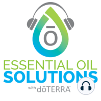 Supporting Your Body with the doTERRA Nutrition Line: In this episode, we talk to Dr. Brannick Riggs, Vice President of Healthcare Initiatives for doTERRA, and Alex DaBell, Director of Nutraceutical Development and Innovation, about the new doTERRA Nutrition Line and how you can use these incredible...