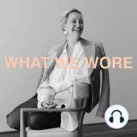Wellness Mini Series Part 1 | Marion Parke: What We Wore