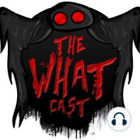 The What Cast #320 - The Curse of Lake Ronkonkoma: We are back at it again, folks. We are here to discuss another curse! We know that everyone loves a good curse story, and when you can involve a tale of lost love and combine it with a vengeful murder ghost, it gets even better. This week,...