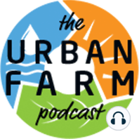 538: Erin Douglas on Sustainable Farming in Ghana.: Supporting a teaching farm in Africa.