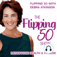 What About Flipping 60 or 70? | Answering a Listener Q: What about flipping 60? That's such a frequently asked question. The question comes up so often that I'm dedicating this short podcast to answer. And it begs two responses. First your body, specifically your muscle and your bone. Second, your...