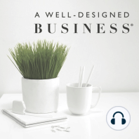 647: Power Talk Friday: Giving Yourself Grace in Life and Business:   Today on A Well-Designed Business: Today's show is a different kind of episode. This week, I had several meaningful conversations with friends, family, and colleagues, that made me take a few steps back, put the regularly scheduled programming...