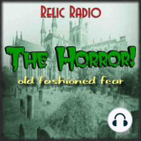 The Edge Of The Shadow by Dark Fantasy: https://www.podtrac.com/pts/redirect.mp3/archive.org/download/rr12021/TheHorror1011.mp3 This week's episode of The Horror features The Edge Of The Shadow, from Dark Fantasy. This story originally aired April 10, 1942. Download TheHorror1011