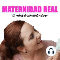 Emprendimiento y maternidad con Susana Cerdán, matrona y fundadora de Centro Maternalia - Podcast 04 #maternidadreal