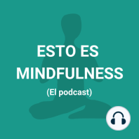 Episodio 11. Mindfulness y Ansiedad: ¿Qué es la ansiedad? Mindfulness y Ansiedad. La ansiedad se vive como un miedo al futuro y a través de síntomas corporales relacionados con la tensión y el estrés. Si bien cada uno experimenta la ansiedad a su manera, muchos lo definen con una sensación