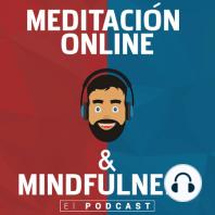 163. Meditación guiada: Importancia de la Dispersión y ser plenamente consciente de ellas (Ejerc. Mindfulness)