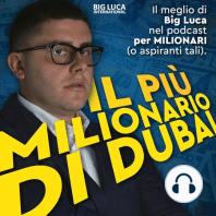 """""""Cosa significa realmente essere milionario"""" Big Luca risponde.: In questa puntata de """"Il più Milionario di Dubai"""", il podcast per Milionari (o aspiranti tali), Big Luca parla di come ci si senta effettivamente ad essere milionari.  """"Non conosco l'online marketing"""" Parti da QUI ?..."""