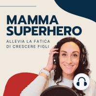 Ep. 86 Una mamma in evoluzione - Intervista a Letizia