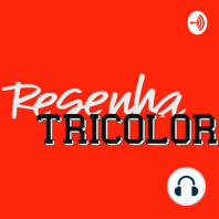 Resenha Tricolor 184 - Fala Bandana