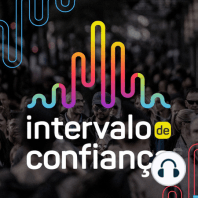 Conversa Inferencial # 02: Neste Spin off do Intervalo de Confiança, nós comentamos algumas notícias e novidades do mundo de...