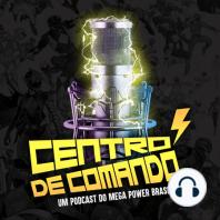 Centro de Comando 76 - Uma Viagem ao Desconhecido com Power Rangers!