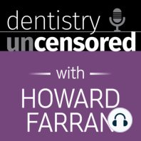 1621 Dr. Jesse Pelletier on What Dentists Can Learn from Eye Doctors about Infection Control : Dentistry Uncensored with Howard Farran: Jesse Pelletier MD, FACS completed his ophthalmology residency at the New York Eye and Ear Infirmary and fellowship training in cornea, external disease and refractive surgery at the Bascom Palmer Eye Institute. He is the founder of Ocean...