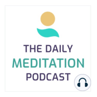 Tolerance, Day 6 Looking Inward Meditations: Feel more connected with the world around you