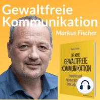 """""""Neue Gewaltfreie Kommunikation"""" Live-Lesung und Kommentare, Teil 1"""