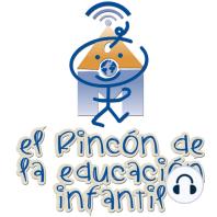 060 Rincón Educación Infantil - Enseñar a pensar - Mancharse en la infancia beneficia - Rafael Sanz