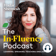 1. Why I started a Podcast: Welcome to my new podcast, In.Fluency, where I'll discuss English, pronunciation learning and teaching, how to really make a difference and become a fluent and confident English speaker. In this first episode, I'll share with you the reasons why I chose