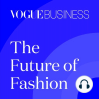 Fashion's new tastemakers: On The Future of Fashion: The Innovators podcast, executive Americas editor Hilary Milnes speaks to Jenny Campbell, CMO of Kate Spade, and PayPal's Greg Lisiewski on fashion's outlook led by Gen Z trendsetters.