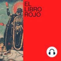 ELR163. Mística y enteógenos; con Rocío Díaz. El Libro Rojo de Ritxi Ostáriz