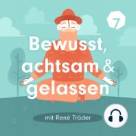 Wie finde ich meinen Lebensrhythmus? - Dorothea Gädeke über Werte und Prinzipien: Dorothea Gädeke ist Meditationslehrerin, Stimmcoa…