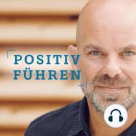 """Positive Leadership beim Schweizer Militär – Interview mit Dr. Nadine Eggimann Zanetti: """"Positiv Führen"""" von und mit Christian Thiele – Folge 34"""