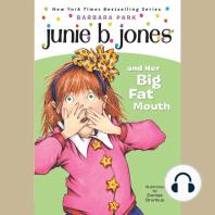 Junie B. Jones and Her Big Fat Mouth: Junie B. Jones #3