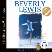 Star Status: Girls Only! Volume 2, Book 4