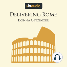 Delivering Rome: The Adventures of a Young Roman Courier