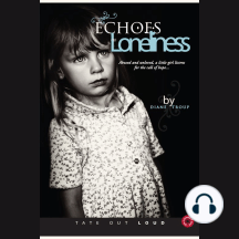 Echoes of Loneliness