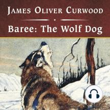 Baree: The Wolf Dog