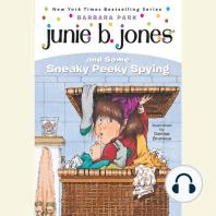 Junie B. Jones and Some Sneaky Peeky Spying