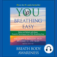 You: Breathing Easy, Breath Body Awareness