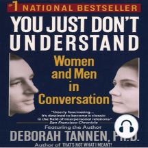 you just don t understand women and men in conversation