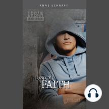 Leap of Faith: Urban Underground-Cesar Chavez High