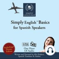 Simply English Basics: For Spanish Speakers