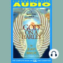 God On A Harley: A Spiritual Fable