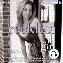 Reckless: An It Girl Novel