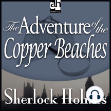 The Adventure of the Copper Beaches: A Sherlock Holmes Mystery