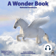 A Wonder Book: A Wonder-book for Girls and Boys