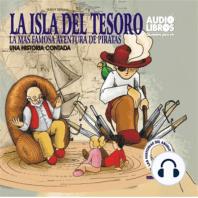 Las Isla Del Tesoro/La Mas Grande Aventura De Piratas