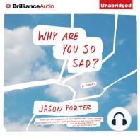 Why Are You So Sad?: A Novel